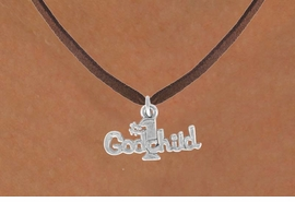 """<bR>               EXCLUSIVELY OURS!!<BR>CLICK HERE TO SEE 120+ EXCITING<BR>   CHANGES THAT YOU CAN MAKE!<BR>              LEAD & NICKEL FREE!!<BR>      W541SN - """"#1 GODCHILD"""" &<BR>       NECKLACE AS LOW AS $4.50"""