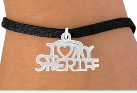 <bR>              EXCLUSIVELY OURS!!<BR>CLICK HERE TO SEE 500+ EXCITING<BR> CHANGES THAT YOU CAN MAKE!<BR>             LEAD & NICKEL FREE!!<BR>   W795SB - I LOVE MY SHERIFF<BR>  & BRACELET FROM $4.50 TO $8.35