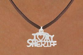 <bR>               EXCLUSIVELY OURS!!<BR>  CLICK HERE TO SEE 500+ EXCITING<BR>   CHANGES THAT YOU CAN MAKE!<BR>              LEAD & NICKEL FREE!!<BR>      W795SN - I LOVE MY SHERIFF <Br>   & NECKLACE FROM $4.50 TO $8.35