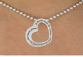 """<bR>               EXCLUSIVELY OURS!!<BR>  CLICK HERE TO SEE 65+ EXCITING<BR>   CHANGES THAT YOU CAN MAKE!<BR>              LEAD & NICKEL FREE!!<BR>         AN ALLAN ROBIN DESIGN!!<BR> W633SN - """"A MOTHER HOLDS HER <BR>  CHILDREN'S HANDS FOR A SHORT<BR>WHILE, BUT THEIR HEARTS FOREVER"""" <BR>          NECKLACE AS LOW AS $6.25"""