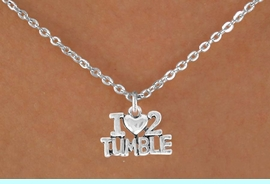 """<bR>             EXCLUSIVELY OURS!!<BR>CLICK HERE TO SEE 65+ EXCITING<BR> CHANGES THAT YOU CAN MAKE!<BR>             LEAD & NICKEL FREE!!<BR>   W365SN - """"I LOVE 2 TUMBLE""""<br>   & NECKLACE AS LOW AS $4.50<BR>                             �2008"""