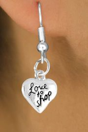 "<bR>               EXCLUSIVELY OURS!!<BR> CLICK HERE TO SEE 65+ EXCITING<BR>   CHANGES THAT YOU CAN MAKE!<BR>              LEAD & NICKEL FREE!!<BR>W388SE - ""LOVE TO SHOP"" HEART<Br>     & EARRINGS FROM $4.50 TO $8.35"