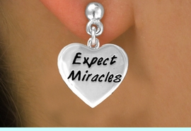 """<bR>             EXCLUSIVELY OURS!!<BR>CLICK HERE TO SEE 65+ EXCITING<BR> CHANGES THAT YOU CAN MAKE!<BR>            LEAD & NICKEL FREE!!<BR>  W403SE - """"EXPECT MIRACLES""""<Br>    & EARRING FROM $4.50 TO $8.35"""