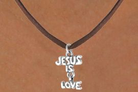"<bR>              EXCLUSIVELY OURS!!<BR>CLICK HERE TO SEE 65+ EXCITING<BR> CHANGES THAT YOU CAN MAKE!<BR>             LEAD & NICKEL FREE!!<BR>     W411SN - ""JESUS IS LOVE"" &<Br>  NECKLACE FROM $4.50 TO $8.35"