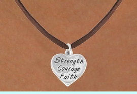 """<bR>             EXCLUSIVELY OURS!!<BR>CLICK HERE TO SEE 65+ EXCITING<BR> CHANGES THAT YOU CAN MAKE!<BR>            LEAD & NICKEL FREE!!<BR>W423SN - """"STRENGTH COURAGE<Br>      FAITH"""" HEART & NECKLACE<Br>            FROM $4.50 TO $8.35<BR>                             �2012"""
