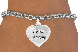"""<bR>              EXCLUSIVELY OURS!!<BR>CLICK HERE TO SEE 65+ EXCITING<BR> CHANGES THAT YOU CAN MAKE!<BR>             LEAD & NICKEL FREE!!<BR>W424SB - """"I AM STRONG"""" HEART<Br>& BRACELET FROM $4.50 TO $8.35"""