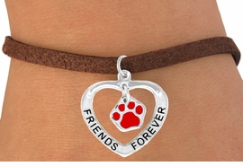 "<bR>             EXCLUSIVELY OURS!!<BR>CLICK HERE TO SEE 65+ EXCITING<BR> CHANGES THAT YOU CAN MAKE!<BR>            LEAD & NICKEL FREE!!<BR>  W451SB - ""FRIENDS FOREVER""<BR> RED PAW & HEART ON BRACELET<Br>                  AS LOW AS $5.90"