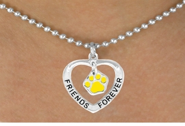 "<bR>              EXCLUSIVELY OURS!!<BR>CLICK HERE TO SEE 65+ EXCITING<BR>  CHANGES THAT YOU CAN MAKE!<BR>             LEAD & NICKEL FREE!!<BR>   W451SN - ""FRIENDS FOREVER""<br>YELLOW PAW & HEART NECKLACE<BR>                  AS LOW AS $6.25"