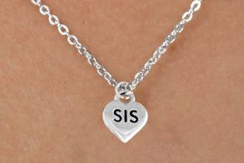"""<bR>           EXCLUSIVELY OURS!! <BR>           LEAD & NICKEL FREE!!<BR>       W14481N - CHILDREN'S <br>      12 INCH CHAIN NECKLACE <br>       WITH """"SIS"""" ON A HEART<br>         CHARM AS LOW AS 3.65"""