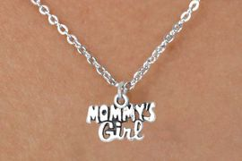 """<bR>           EXCLUSIVELY OURS!! <BR>           LEAD & NICKEL FREE!!<BR>       W14482N - CHILDREN'S <br>      12 INCH CHAIN NECKLACE <br>          WITH """"MOMMY'S GIRL""""<br>         CHARM AS LOW AS 3.65"""