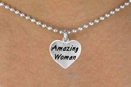 """<bR>                    EXCLUSIVELY OURS!!<Br>                   LEAD & NICKEL FREE!!<BR>W265SN - """"AMAZING WOMAN"""" HEART<br>CHARM & NECKLACE AS LOW AS $3.65"""