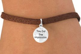 """<bR>         EXCLUSIVELY OURS!!<Br>        LEAD & NICKEL FREE!!<BR>    W266SB - """"YOU DID THE<Br>IMPOSSIBLE"""" ROUND CHARM<bR>& BRACELET AS LOW AS $4.50"""
