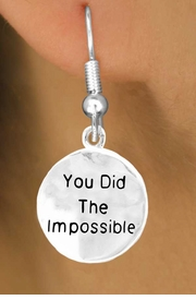 "<bR>       EXCLUSIVELY OURS!!<Br>      LEAD & NICKEL FREE!!<BR>   W266SE - ""YOU DID THE<Br>    IMPOSSIBLE"" CHARM &<Br>EARRINGS FROM $4.50 TO $8.35"