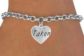 """<bR>       EXCLUSIVELY OURS!!<Br>      LEAD & NICKEL FREE!!<BR>W270SB - """"TAKEN"""" HEART<Br>       CHARM & BRACELET<br>          AS LOW AS $4.50"""