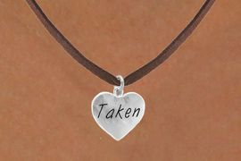 """<bR>               EXCLUSIVELY OURS!!<Br>              LEAD & NICKEL FREE!!<BR>W270SN - """"TAKEN"""" HEART CHARM<br>     & NECKLACE AS LOW AS $4.50"""