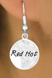 "<bR>       EXCLUSIVELY OURS!!<Br>      LEAD & NICKEL FREE!!<BR>   W273SE - ""RED HOT"" CIRCLE &<Br>EARRINGS FROM $4.50 TO $8.35"