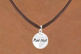 "<bR>         EXCLUSIVELY OURS!!<Br>        LEAD & NICKEL FREE!!<BR>     W273SN - ""RED HOT"" CIRCLE<BR>& NECKLACE AS LOW AS $4.50"