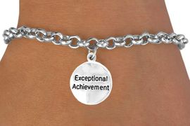 """<bR>         EXCLUSIVELY OURS!!<Br>        LEAD & NICKEL FREE!!<BR>    W277SB - """"EXCEPTIONAL  <bR>ACHIEVEMENT""""ROUND CHARM & <bR>   BRACELET AS LOW AS $4.50"""