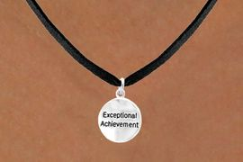 """<bR>         EXCLUSIVELY OURS!!<Br>        LEAD & NICKEL FREE!!<BR>     W277SN - """"EXCEPTIONAL<br>ACHIEVEMENT"""" ROUND CHARM<BR>& NECKLACE AS LOW AS $4.50"""