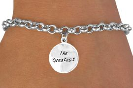 "<bR>           EXCLUSIVELY OURS!!<Br>          LEAD & NICKEL FREE!!<BR>   W283SB - ""THE GREATEST""<BR>& BRACELET AS LOW AS $4.50"
