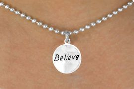 """<bR>            EXCLUSIVELY OURS!!<Br>           LEAD & NICKEL FREE!!<BR>   W310SN - """"BELIEVE"""" CIRCLE<BR>& NECKLACE FROM $4.50 TO $8.35"""