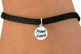 """<bR>          EXCLUSIVELY OURS!!<Br>         LEAD & NICKEL FREE!!<BR>   W314SB - """"PROUD COACH""""<BR>& BRACELET AS LOW AS $4.50"""