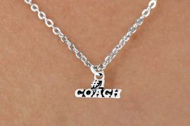 "<bR>        EXCLUSIVELY OURS!!<Br>       LEAD & NICKEL FREE!!<BR>   W335SN - ""#1 COACH"" &<Br>NECKLACE AS LOW AS $4.50"