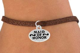 """<bR>          EXCLUSIVELY OURS!!<Br>         LEAD & NICKEL FREE!!<BR>    W341SB - """"MAID OF HONOR""""<Br>& BRACELET FROM $4.50 TO $8.35"""