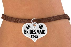 "<bR>             EXCLUSIVELY OURS!!<Br>            LEAD & NICKEL FREE!!<BR>W343SB - ""BRIDESMAID"" HEART<Br> & BRACELET FROM $4.50 TO $8.35"
