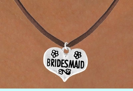 """<bR>             EXCLUSIVELY OURS!!<Br>            LEAD & NICKEL FREE!!<BR>  W343SN - """"BRIDESMAID"""" HEART<br> & NECKLACE FROM $4.50 TO $8.35"""