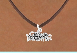 """<bR>           EXCLUSIVELY OURS!!<Br>          LEAD & NICKEL FREE!!<BR>W352SN - """"GRANDDAUGHTER""""<Br>   NECKLACE AS LOW AS $4.50"""