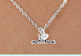 """<bR>              EXCLUSIVELY OURS!!<Br>             LEAD & NICKEL FREE!!<BR>W355SN - """"I LOVE GYMNASTICS""""<Br>   & NECKLACE AS LOW AS $4.50"""