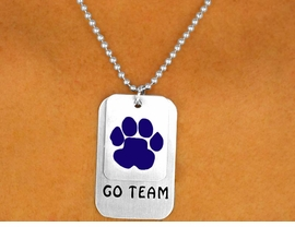 "<Br>                   EXCLUSIVELY OURS!!!<Br>W9342N - SILVER FINISH BALL CHAIN<Br>     ""GO TEAM"" & BLUE PAW I.D. TAG<Br>     NECKLACE FROM $4.50 TO $10.00"