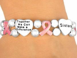 """<br>                      EXCLUSIVELY OURS!<br>W9715B - """"TOGETHER WE CAN..."""" HEART<br>   & PINK AWARENESS RIBBON STRETCH<BR>          BRACELET """"SISTERS, MOTHERS, <BR>      DAUGHTERS"""" FROM $6.75 TO $15.00"""