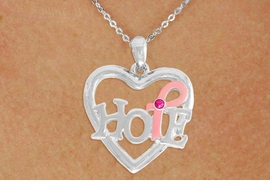 "<BR>                 LEAD AND NICKEL FREE! <BR>                   ALLAN ROBIN DESIGN<BR>                  ASSEMBLED IN THE USA<BR>         W17413N - ""HOPE"" PINK RIBBON <BR>        AWARENESS HEART CHARM & <BR>    CHAIN NECKLACE FROM $4.73 TO $10.50<br>                                   &#169;2010"