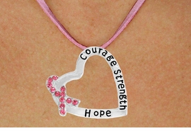 "<BR>                 LEAD AND NICKEL FREE! <BR>                   ALLAN ROBIN DESIGN<BR>                  ASSEMBLED IN THE USA<BR>      W17429N - ""COURAGE STRENGTH<br> AND HOPE "" HEART SHAPED PENDANT<br>         ON A PINK SUEDE NECKLACE<br>                   FROM $4.73 TO $10.50<br>                                   &#169;2010"