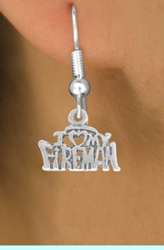 <BR>             LEAD AND NICKEL FREE!  <BR>              ASSEMBLED IN THE USA<BR>  CLICK HERE TO SEE 500+ EXCITING<BR>   CHANGES THAT YOU CAN MAKE!<BR>        W809SE - I LOVE MY FIREMAN <Br>       EARRING FROM $4.50 TO $8.35