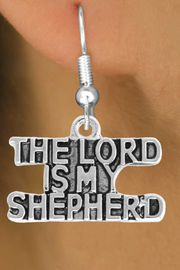 <BR>             LEAD AND NICKEL FREE!  <BR>              ASSEMBLED IN THE USA<BR>  CLICK HERE TO SEE 500+ EXCITING<BR>   CHANGES THAT YOU CAN MAKE!<BR>  W814SE - THE LORD IS MY SHEPERD <Br>       EARRING FROM $4.50 TO $8.35