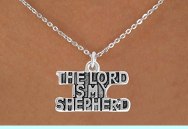 <BR>            LEAD AND NICKEL FREE!  <BR>             ASSEMBLED IN THE USA<BR>  CLICK HERE TO SEE 500+ EXCITING<BR>   CHANGES THAT YOU CAN MAKE!<BR> W814SN - THE LORD IS MY SHEPERD<Br>    NECKLACE FROM $4.50 TO $8.35<BR>                              �2009