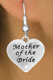 """<BR>                LEAD AND NICKEL FREE!  <BR>    MADE AND ASSEMBLED IN THE USA<BR>                    ALLAN ROBIN DESIGN<BR>      CLICK HERE TO SEE 500+ EXCITING<BR>       CHANGES THAT YOU CAN MAKE!<BR>        W807SE - """"MOTHER OF THE BRIDE""""<BR> HEART & EARRING FROM $4.50 TO $8.35"""