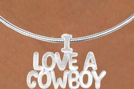 "<Br>                  LEAD & NICKEL FREE!!<Br>                   EXCLUSIVELY OURS!!<Br>             AN ALLAN ROBIN DESIGN!!<Br> W16151N - LARGE ""I LOVE A COWBOY""<br>SILVER TONE CABLE COLLAR NECKLACE<Br>                 FROM $5.06 TO $11.25"