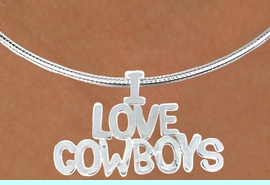 """<Br>                  LEAD & NICKEL FREE!!<Br>                   EXCLUSIVELY OURS!!<Br>             AN ALLAN ROBIN DESIGN!!<Br> W16153N2 - LARGE """"I LOVE COWBOYS""""<br>SILVER TONE SNAKE CHAIN NECKLACE<Br>                 FROM $6.41 TO $11.25 �2015"""