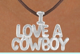 """<Br>                  LEAD & NICKEL FREE!!<Br>                   EXCLUSIVELY OURS!!<Br>             AN ALLAN ROBIN DESIGN!!<Br>W16154N - LARGE """"I LOVE A COWBOY""""<Br>       BROWN SUEDE NECKLACE FROM<Br>                           $3.38 TO $7.50<BR>                                    &#169;2010"""