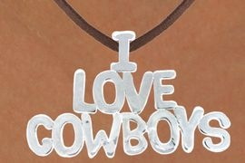 "<Br>                 LEAD & NICKEL FREE!!<Br>                  EXCLUSIVELY OURS!!<Br>            AN ALLAN ROBIN DESIGN!!<Br>W16156N - LARGE ""I LOVE COWBOYS""<Br>      BROWN SUEDE NECKLACE FROM<Br>                        $3.38 TO $7.50<BR>                                &#169;2010"