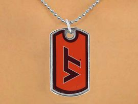 """<Br>           LEAD & NICKEL FREE!!<Br>        OFFICIALLY LICENSED!!!<bR>W15045N - VIRGINIA TECH (VT)<bR>""""HOKIES"""" DOG TAG NECKLACE<BR>               AS LOW AS $2.63"""