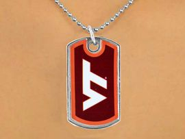 """<Br>           LEAD & NICKEL FREE!!<Br>        OFFICIALLY LICENSED!!!<bR>W15047N - VIRGINIA TECH (VT)<bR>""""HOKIES"""" DOG TAG NECKLACE<BR>               AS LOW AS $2.63"""