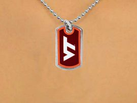 """<Br>                LEAD & NICKEL FREE!!<br>             OFFICIALLY LICENSED!!!<bR>     W15049N - VIRGINIA TECH (VT)<Br>""""HOKIES"""" MINI DOG TAG NECKLACE<Br>                    AS LOW AS $2.63"""