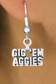 """<Br>           LEAD & NICKEL FREE!!<Br>     STERLING SILVER PLATED!!<bR>   W12800E - LICENSED TEXAS<Br>A&M """"GIG 'EM AGGIES"""" MOTTO<Br>    EARRINGS AS LOW AS $3.65"""