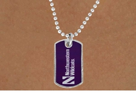"<Br>                    LEAD & NICKEL FREE!!<Br>              STERLING SILVER PLATED!!<bR>W16898N - LICENSED NORTHWESTERN<Br>     UNIVERSITY ""WILDCATS"" DOG TAG<Br>        NECKLACE FROM $3.94 TO $8.75"