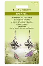 """<Br>                 LEAD & NICKEL FREE!!<Br>         SYMBOLS OF INSPIRATION!!<Br>W15409E - """"HAPPINESS"""" BUTTERFLY<Br>     EARRINGS WITH GIFT CARD AND<Br>         ENVELOPE AS LOW AS $5.47"""